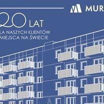 Grupa Murapol podsumowuje 20 lat działalności